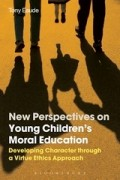 Book Cover: New Perspectives on Young Children's Moral Education - Developing Character through a Virtue Ethics Approach